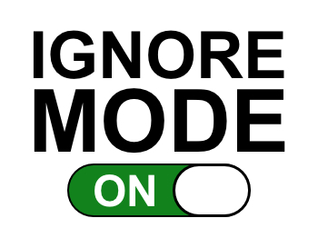 IGNORE-MODE-ON