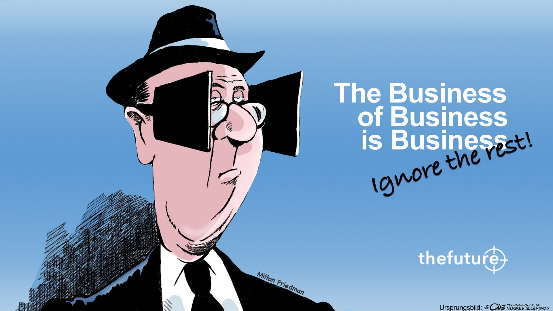 thefuture, Blogg, The-Business-of-Business-is-Business