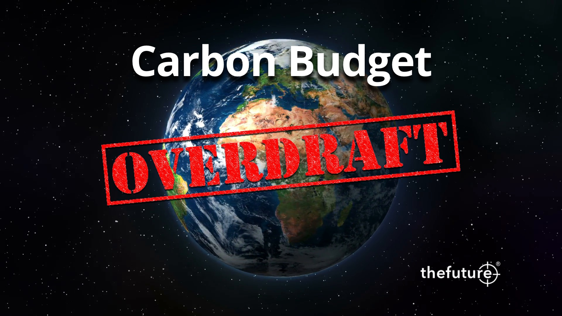 thefuture, Blogg, Carbon Budget, Overdraft