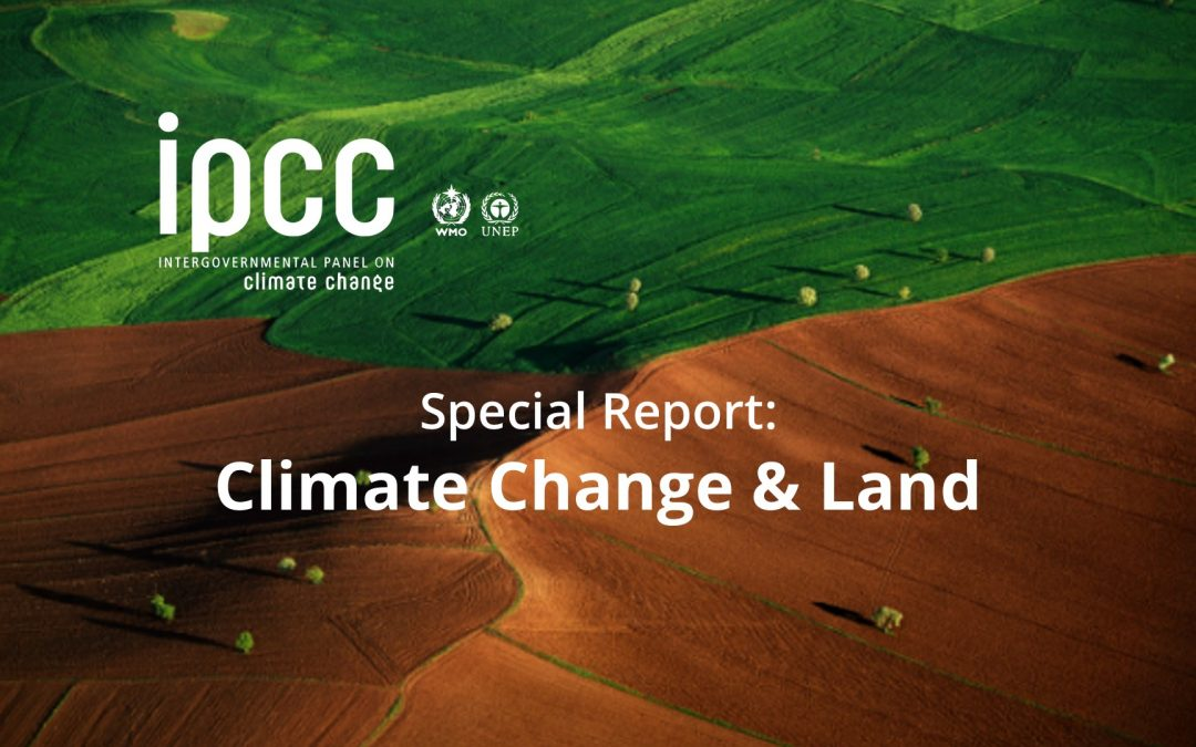 IPCC, Climate Change & Land
