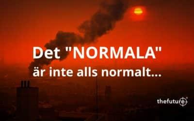 """Det """"NORMALA"""" är inte alls normalt…"""