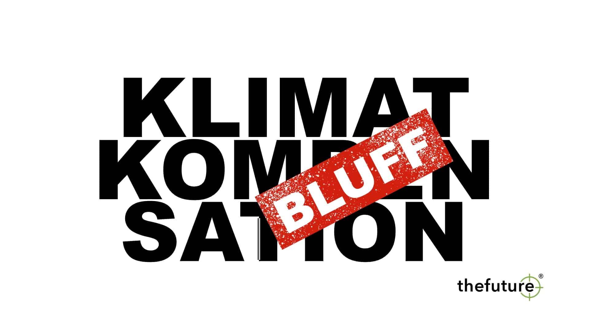 thefuture, blogg, Klimatkompensation-BLUFF
